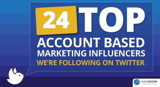 LeadGnome-Top-Account-Based-Marketing-Influencers-On-Twitter